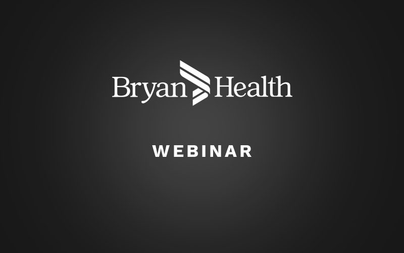 How to Get Virtual Care Right the First Time with Bryan Health